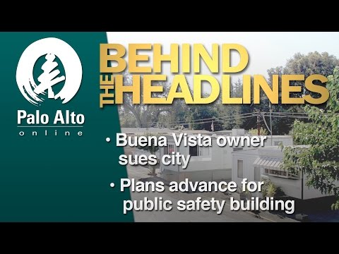 Behind the Headlines - Buena Vista Owner Sues City, New Plans for Public Safety Center