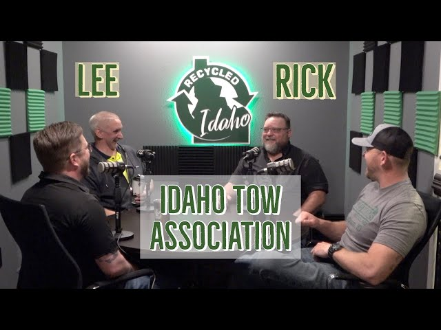Recycled Idaho with Lee and Rick from the Idaho Tow Association