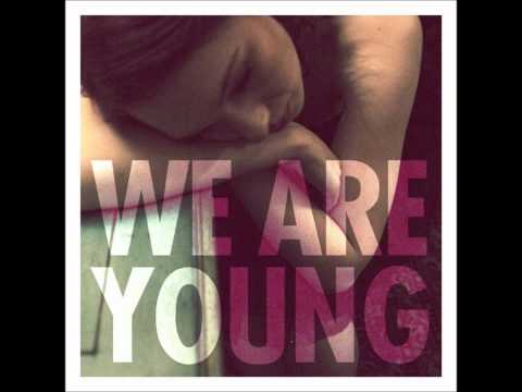 Fun - We Are Young SPED UP