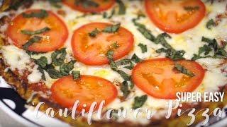 Super Easy (and Yummy) Cauliflower Pizza!