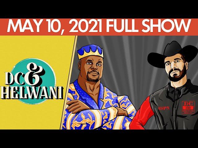 DC & Helwani (May 10, 2021) | ESPN MMA