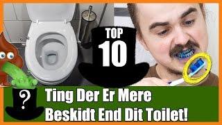 TOP 10 Ting Der Er Mere Beskidt End Dit Toilet!