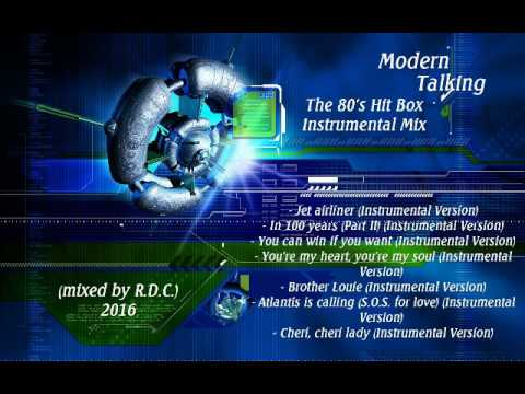 Modern Talking - The 80's Hit Box Instrumental Mix 2016 (mixed by R.D.C.)