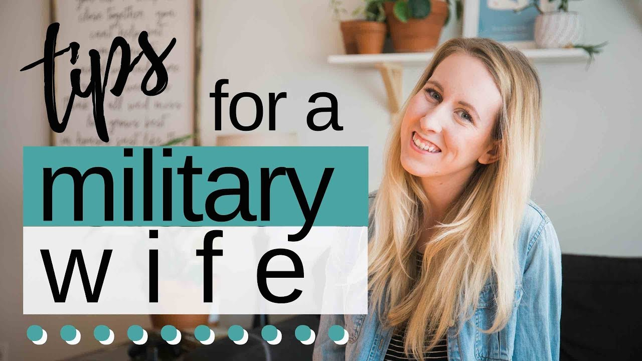 Tips For New Military Wives My Army Wife Journey