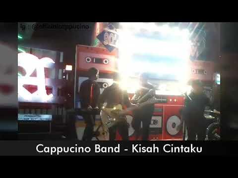 Cappucino Band - Kisah Cintaku