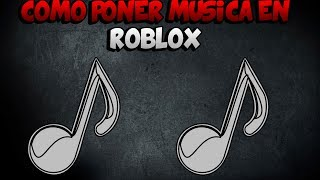 ROBLOX HOW TO PUT MUSIC AND HOW TO FIND THE MUSIC YOU LIKE