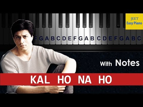 easy piano songs hindi kal ho na ho