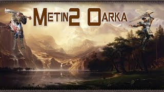 Metin2Oarka [ PvM Easy cu Esarfe si Lycan ]