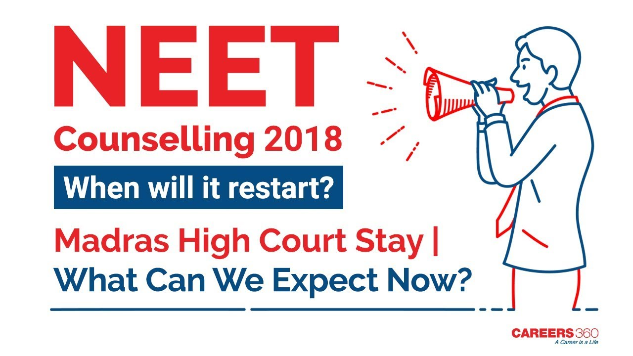 NEET 2018 Counselling: Why it has been stayed and what could