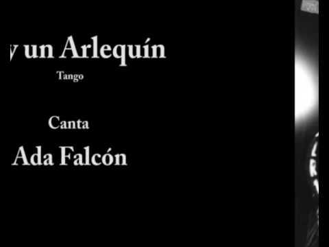 Ada Falcón & Enrique Delfino - Soy un Arlequín - 1...