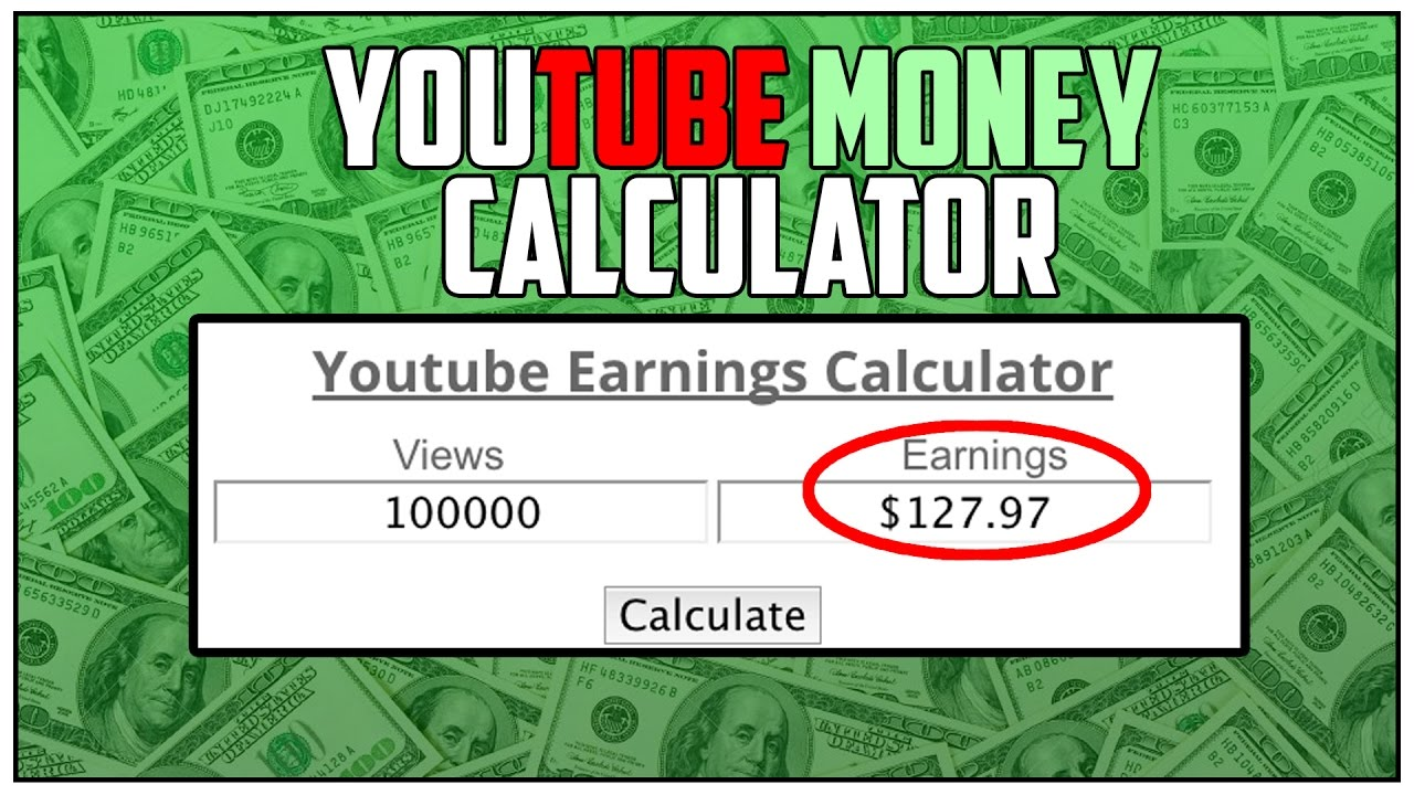 How much money do youtubers make per view calculator