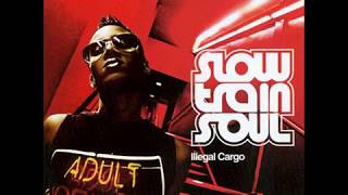 Slow Train Soul - Twisted Cupid