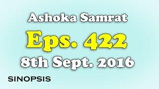 Chakravartin Ashoka Samrat Eps 422- 8th September 2016 | Sinopsis