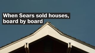 Would you buy a home from Sears? These people did and they love it