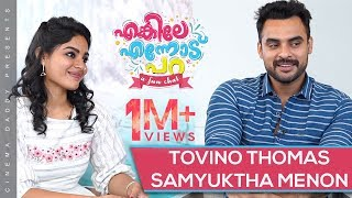 Enkile Ennodu Para | Tovino Thomas & Samyuktha Menon | Kalki Special | Cinema Daddy