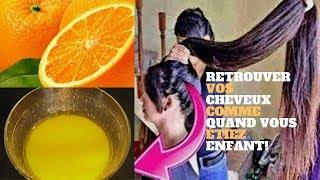 Vos cheveux comme quand vous étiez enfant! Vous aimerez l'orange et sa vitamine C