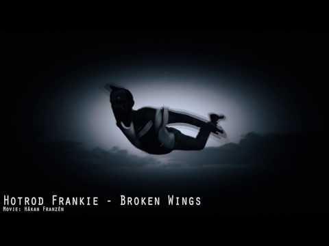 Hotrod Frankie - Broken Wings (2016)