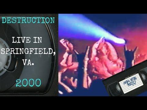Destruction Live in Springfield VA July 23 2000 FULL CONCERT