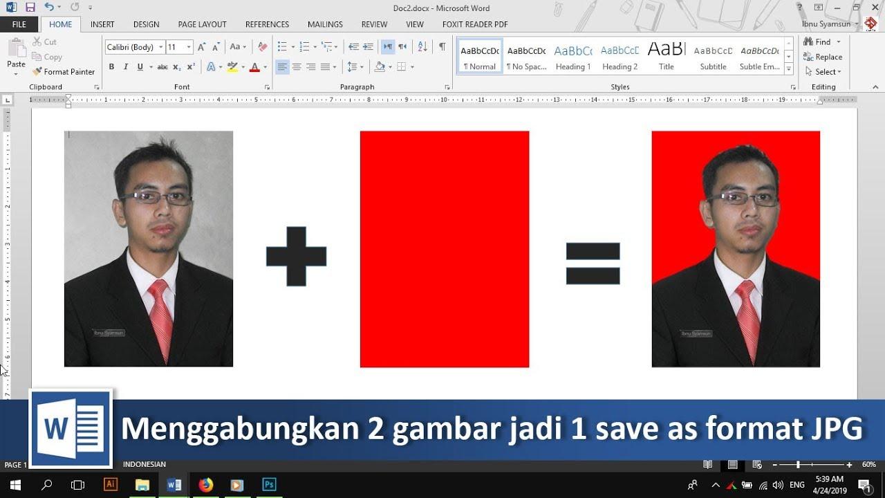 Cara Menggabungkan 2 Gambar Dan Save As Ke Jpg Di Word Tutorial89 Youtube