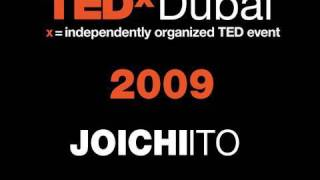 TEDxDubai - Joichi Ito - 10/10/09