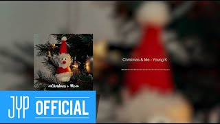 "Young K - ""Christmas & Me"" Official Audio"