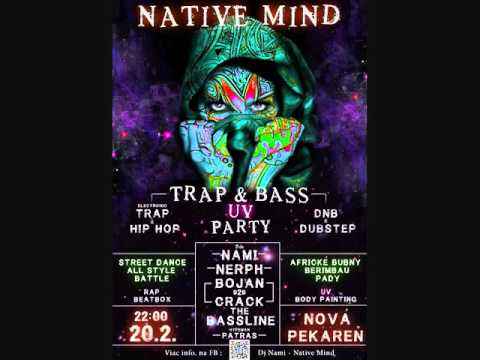 Native Mind TRAP & BASS / DnB + Trap Mix by Dj Nami