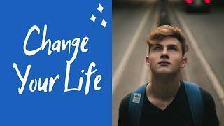 Change Your Life | Meditation