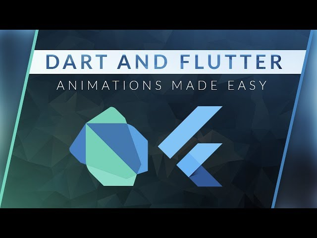 [Dart and Flutter] - Animations Made Easy