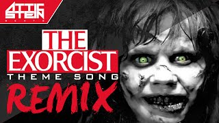 THE EXORCIST THEME SONG REMIX [PROD. BY ATTIC STEIN]