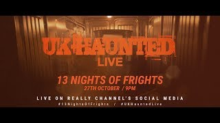 CCTV FEEDS UK HAUNTED LIVE at the Haunted Museum in Nottingham