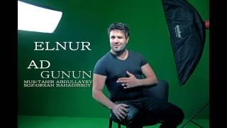 Elnur Memmedov - Ad Günün (Audio)