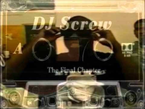 DJ Screw - The Final Chapter (Side A & B)