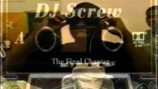 Download DJ Screw - The Final Chapter (Side A & B) Mp3 and Videos