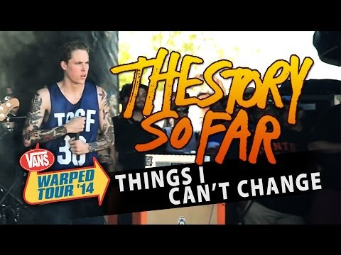 "The Story So Far - ""Things I Can't Change"" LIVE! Vans Warped Tour 2014 (Sacramento,CA)"