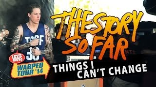 "The Story So Far - ""Things I Can"