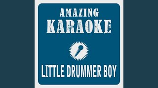 Little Drummer Boy (Karaoke Version) (Originally Performed By Boney M)
