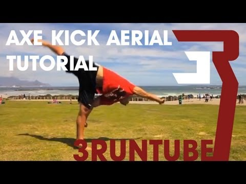 Axe Kick Aerial Tutorial - 3RUN