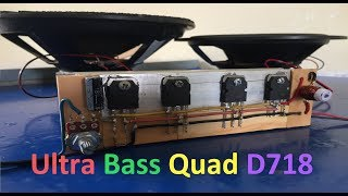 Extreme Powerful Bass Amplifier With Quad D718 Transistors #QuadTransD718