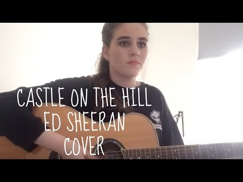 Ed Sheeran  Castle On The Hill Kirsty Lowless Cover