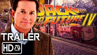 BACK TO THE FUTURE 4 (2020) TRAILER | Michael J Fox, Christopher Lloyd (Fan Made)