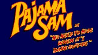"Pajama Sam in ""No Need to Hide When It"