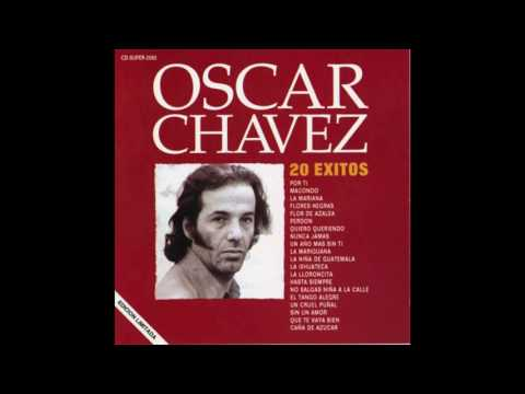 Flores Negras / 20 Éxitos / Oscar Chávez
