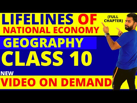 LIFELINES OF NATIONAL ECONOMY || CLASS 10 CBSE GEOGRAPHY CHAPTER 7