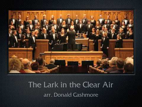 Cashmore: The Lark in the Clear Air (The Hastings College Choir)