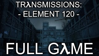 """Transmissions: Element 120 (Half Life 2 Mod) - Let's Play - """"FULL GAME"""""""