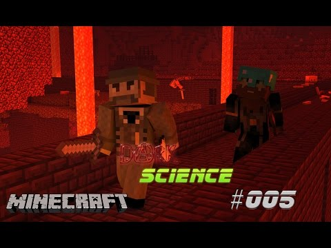 Let's Play - Dark Science S02E05 - Ab in den Nether!