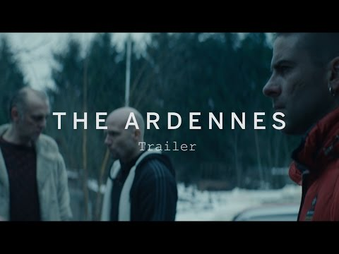 THE ARDENNES Trailer | Festival 2015