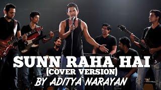 aashiqui-2-sunn-raha-hai-cover-version-by-aditya-narayan