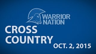 Warrior Nation: October 9, 2015 Cross Country