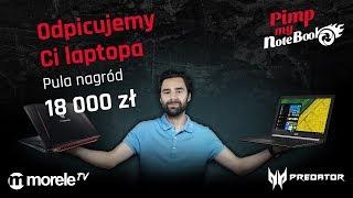 Zgarnij wymarzonego laptopa w konkursie #PimpMyNotebook | Pula nagród 18 tysięcy złotych